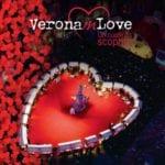 Aspettando 'Verona in Love'  per San Valentino: musei, monumenti, spettacoli via web